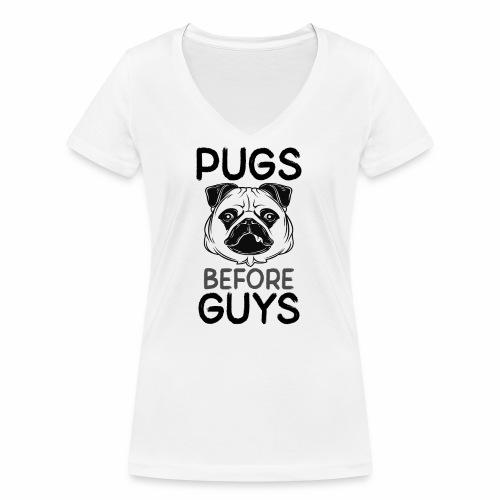 pugs before guys mopsliebe Möpse vor Männer Jungs - Frauen Bio-T-Shirt mit V-Ausschnitt von Stanley & Stella