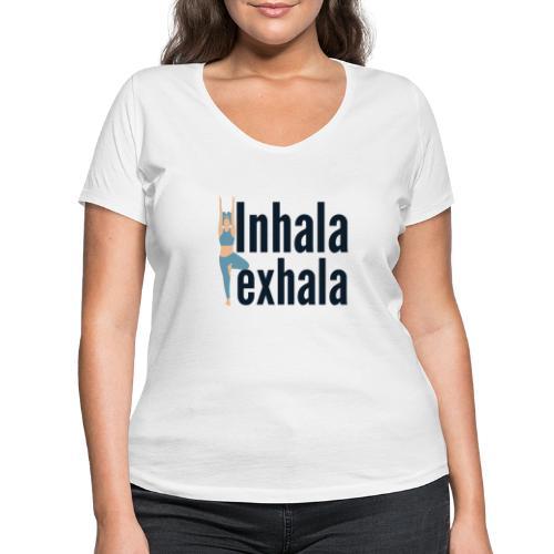 Inhala y exhala - Camiseta ecológica mujer con cuello de pico de Stanley & Stella