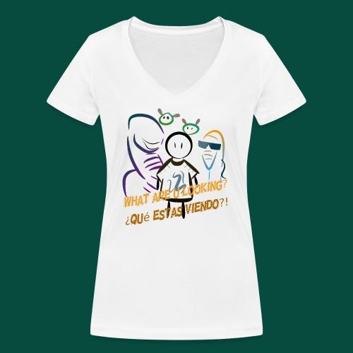 Que estas mirando? - Camiseta ecológica mujer con cuello de pico de Stanley & Stella