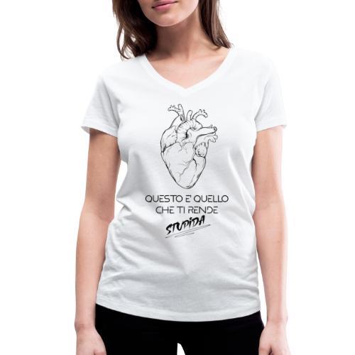 QUESTO TI RENDE STUPIDA - T-shirt ecologica da donna con scollo a V di Stanley & Stella