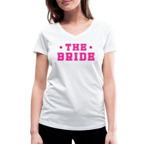 Braut Pink Junggesellenabschied JGA - Frauen Bio-T-Shirt mit V-Ausschnitt von Stanley & Stella