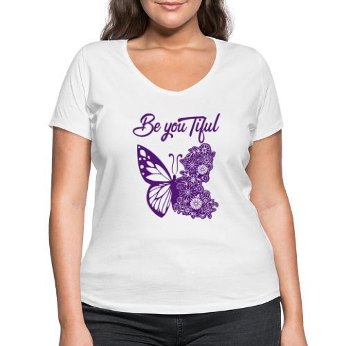 Be you tiful flower butterfly - Vrouwen bio T-shirt met V-hals van Stanley & Stella