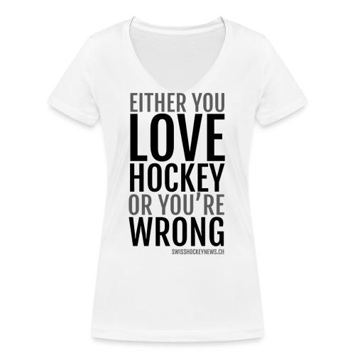 Love Hockey black - Women's Organic V-Neck T-Shirt by Stanley & Stella
