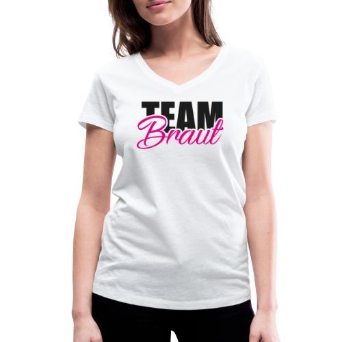 Team Braut Junggesellenabschied - Frauen Bio-T-Shirt mit V-Ausschnitt von Stanley & Stella