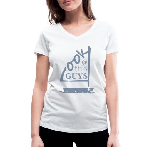 Look At This Guys ! - Vrouwen bio T-shirt met V-hals van Stanley & Stella