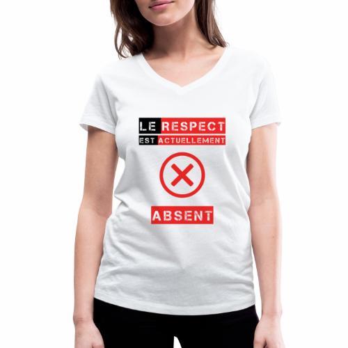 Le respect est actuellement absent - T-shirt bio col V Stanley & Stella Femme