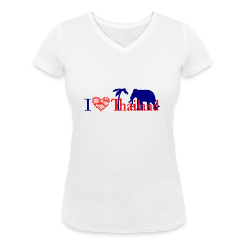 I love Thailand - Women's Organic V-Neck T-Shirt by Stanley & Stella