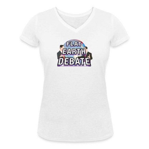 Flat Earth Debate - Women's Organic V-Neck T-Shirt by Stanley & Stella