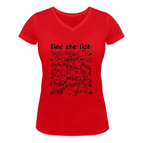 ECO ocean plastic bottles pollution find the fish - Women's Organic V-Neck T-Shirt by Stanley & Stella