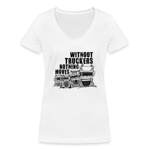0911 without truckers nothing moves - Vrouwen bio T-shirt met V-hals van Stanley & Stella