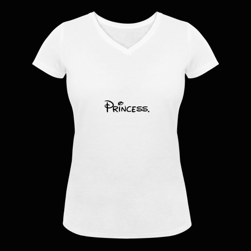 Princess. - Women's Organic V-Neck T-Shirt by Stanley & Stella