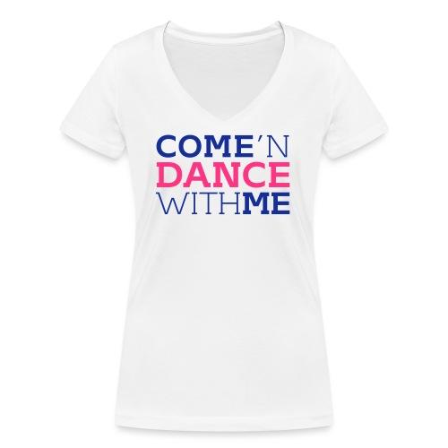 Come and Dance with Me - Frauen Bio-T-Shirt mit V-Ausschnitt von Stanley & Stella