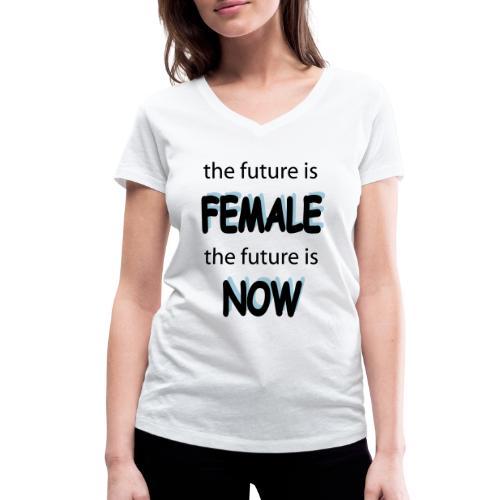 Future Female Now - Frauen Bio-T-Shirt mit V-Ausschnitt von Stanley & Stella