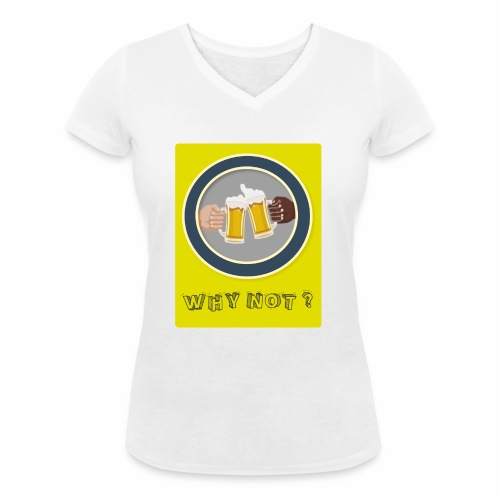 WHY NOT ? (WN) - T-shirt bio col V Stanley & Stella Femme