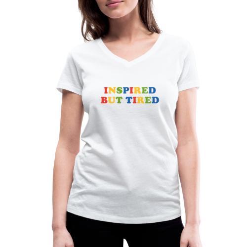 Inspired but tired - Frauen Bio-T-Shirt mit V-Ausschnitt von Stanley & Stella