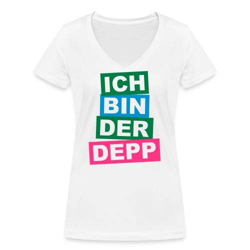 Ich bin der Depp - Balken - Frauen Bio-T-Shirt mit V-Ausschnitt von Stanley & Stella
