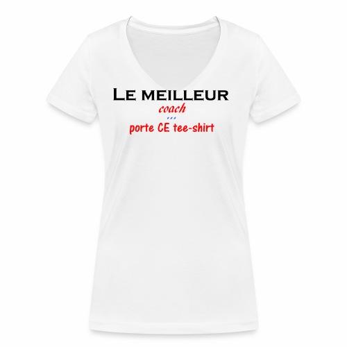 le meilleur coach porte ce tee shirt - T-shirt bio col V Stanley & Stella Femme
