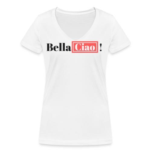 Bella Ciao! - Camiseta ecológica mujer con cuello de pico de Stanley & Stella