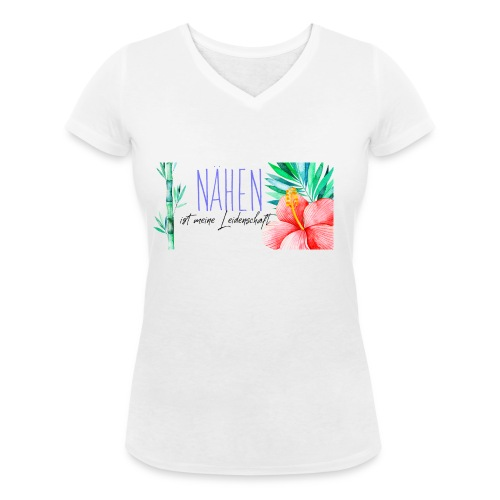 Nähen ist meine Leidenschaft - Frauen Bio-T-Shirt mit V-Ausschnitt von Stanley & Stella