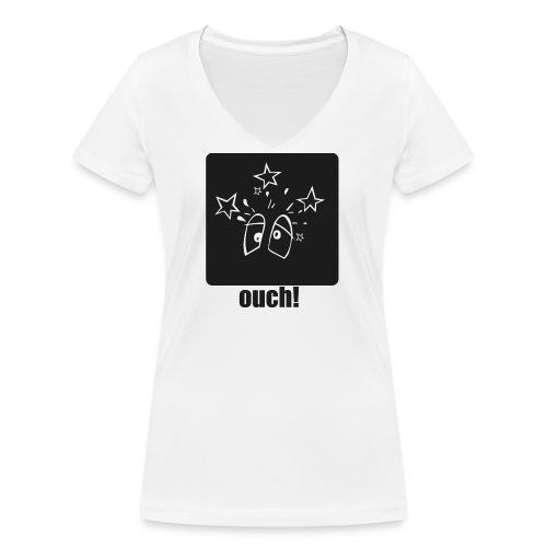 Ouch (Autsch) - Frauen Bio-T-Shirt mit V-Ausschnitt von Stanley & Stella