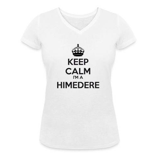 Himedere keep calm - Women's Organic V-Neck T-Shirt by Stanley & Stella