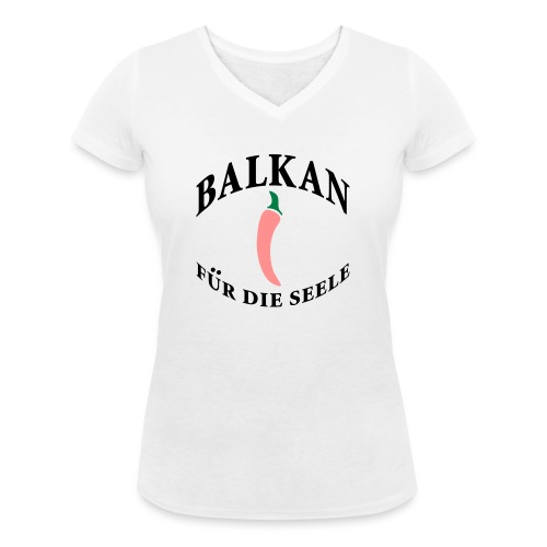 balkan für die seele - Frauen Bio-T-Shirt mit V-Ausschnitt von Stanley & Stella