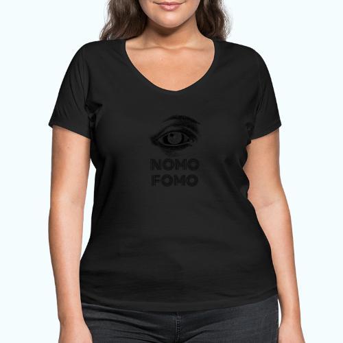 NOMO FOMO - Women's Organic V-Neck T-Shirt by Stanley & Stella