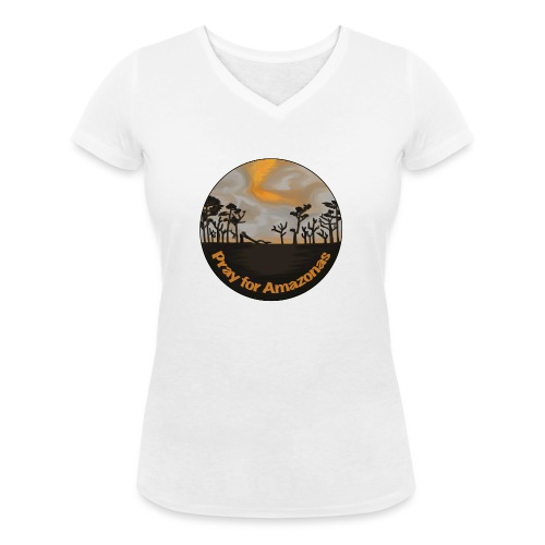 Pray for Amazonas - Frauen Bio-T-Shirt mit V-Ausschnitt von Stanley & Stella