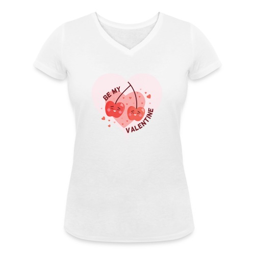 Be my Valentine - Frauen Bio-T-Shirt mit V-Ausschnitt von Stanley & Stella