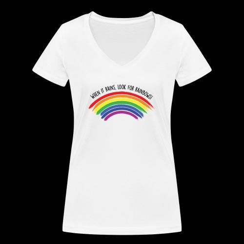 When it rains, look for rainbows! - Colorful Desig - T-shirt ecologica da donna con scollo a V di Stanley & Stella