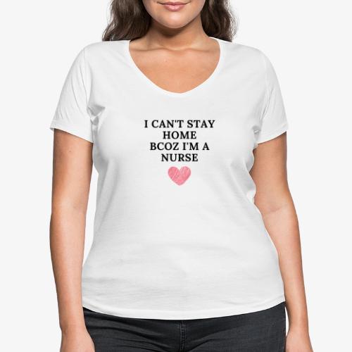 Because I'm Nurse - Stanley & Stellan naisten v-aukkoinen luomu-T-paita