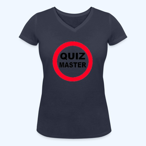 Quiz Master Stop Sign - Women's Organic V-Neck T-Shirt by Stanley & Stella