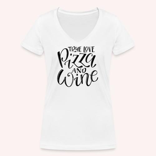 Wahre Liebe - Pizza & Wine - Frauen Bio-T-Shirt mit V-Ausschnitt von Stanley & Stella