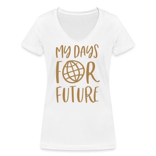 my days for future - Achtsamkeit jeden Tag - Frauen Bio-T-Shirt mit V-Ausschnitt von Stanley & Stella