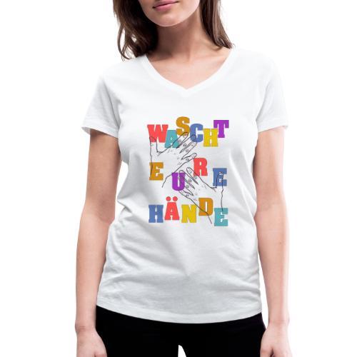 WASCHT EURE HÄNDE - Viren Corona Sauber Wichtig - Frauen Bio-T-Shirt mit V-Ausschnitt von Stanley & Stella