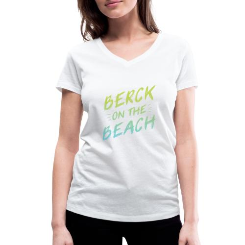 Berck on the Beach I - T-shirt bio col V Stanley & Stella Femme