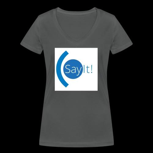 Sayit! - Women's Organic V-Neck T-Shirt by Stanley & Stella