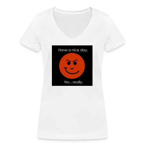 Have a nice day - Økologisk Stanley & Stella T-shirt med V-udskæring til damer