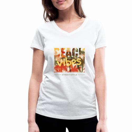 beach vibes street style - Frauen Bio-T-Shirt mit V-Ausschnitt von Stanley & Stella