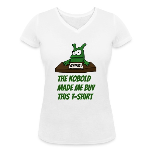 Kobold made me buy - Women's Organic V-Neck T-Shirt by Stanley & Stella