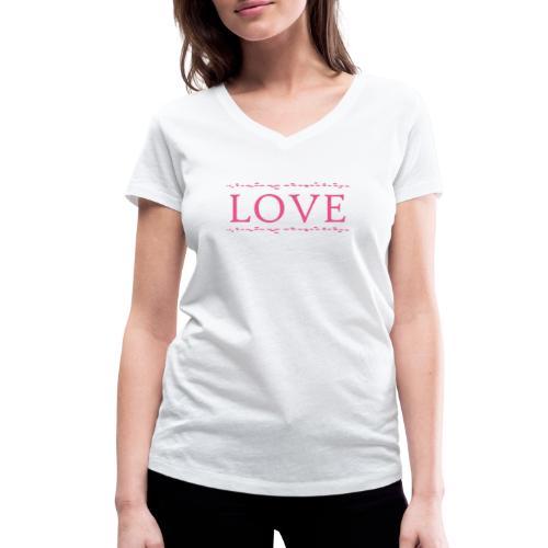 Love color rosa - Camiseta ecológica mujer con cuello de pico de Stanley & Stella