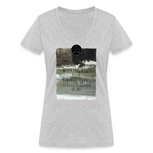 Working kills your surfing skills - Frauen Bio-T-Shirt mit V-Ausschnitt von Stanley & Stella