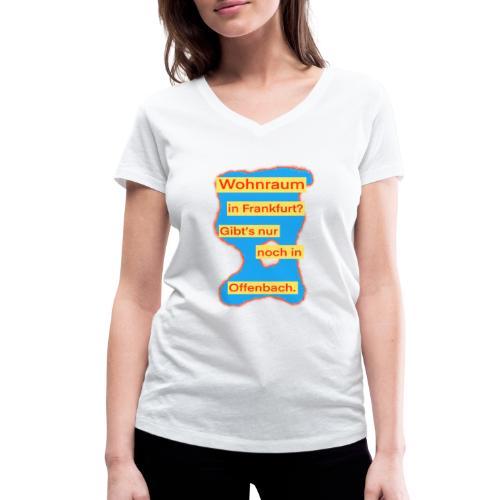 Wohnraum in Frankfurt? .../auf blauem Grund - Frauen Bio-T-Shirt mit V-Ausschnitt von Stanley & Stella