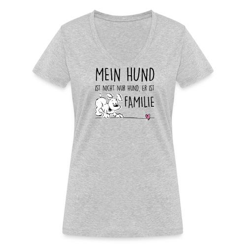 Vorschau: Mein Hund ist Familie - Frauen Bio-T-Shirt mit V-Ausschnitt von Stanley & Stella
