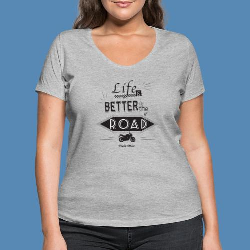 Moto - Life is better on the road - T-shirt bio col V Stanley & Stella Femme