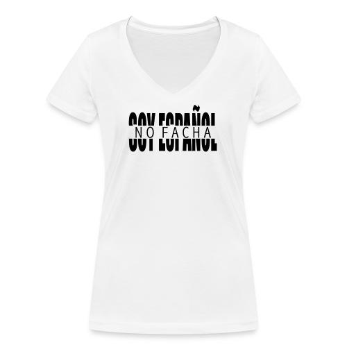 soy español no facha patriots - Camiseta ecológica mujer con cuello de pico de Stanley & Stella