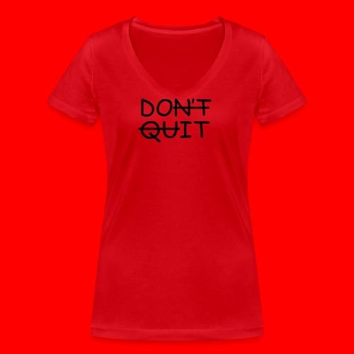 Don't Quit, Do It - Økologisk Stanley & Stella T-shirt med V-udskæring til damer