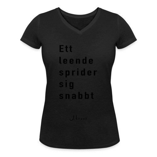A smile spreads quickly - Women's Organic V-Neck T-Shirt by Stanley & Stella