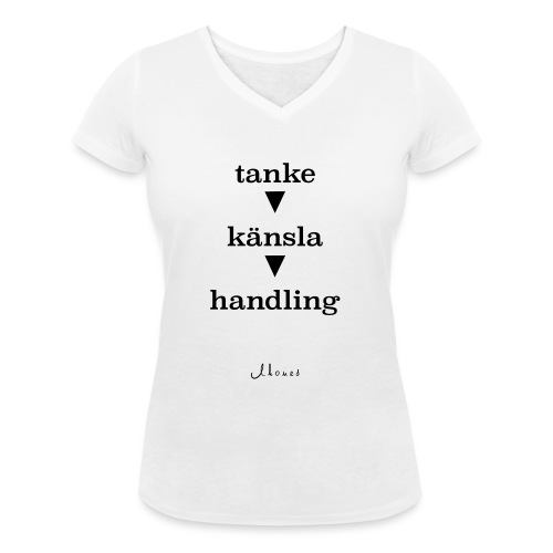 thought feeling action - Women's Organic V-Neck T-Shirt by Stanley & Stella