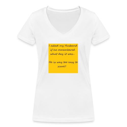 Scare Husband - Women's Organic V-Neck T-Shirt by Stanley & Stella